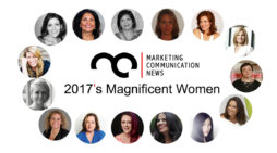 MarComm's Magnificence – 2017's Magnificent Women