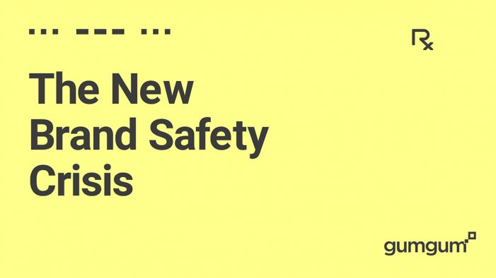 New GumGum research finds that 75%t of brands were exposed to brand safety issues in 2017