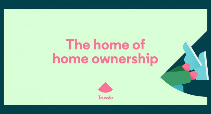 Ragged Edge rebrands Trussle as the 'home of home ownership'