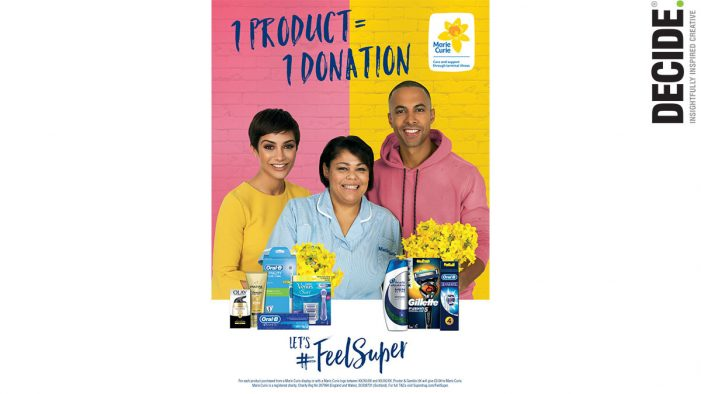 DECIDE provided visual identity for P&G, Superdrug and Marie Curie's #FeelSuper campaign