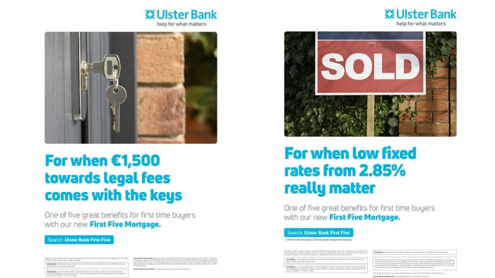Ulster Bank launches 'First Five' Mortgage campaign by Boys and Girls