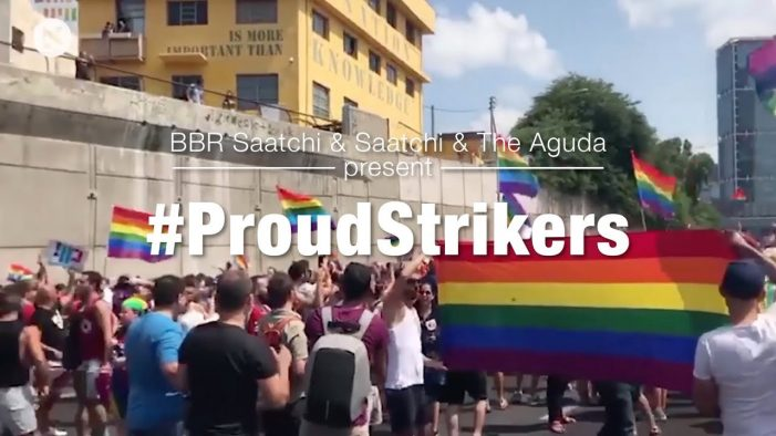 BBR Saatchi & Saatchi and 'The Aguda' Israel's LGBT Task Force present #ProudStrikers